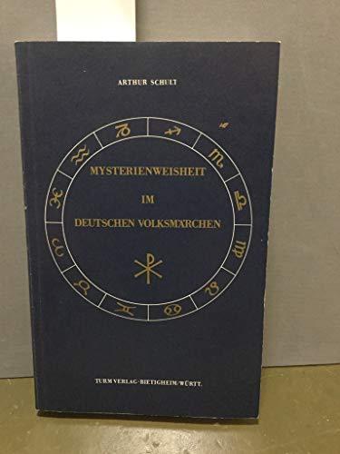 9783799901901: Mysterienweisheit im deutschen Volksm�rchen