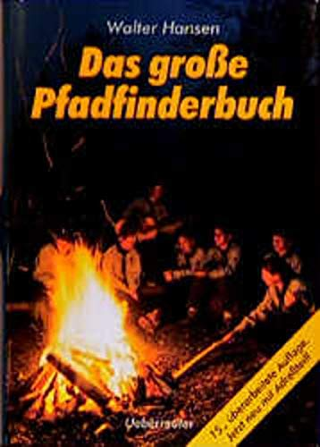9783800014859: Das große Pfadfinderbuch. Mit Adreßteil.