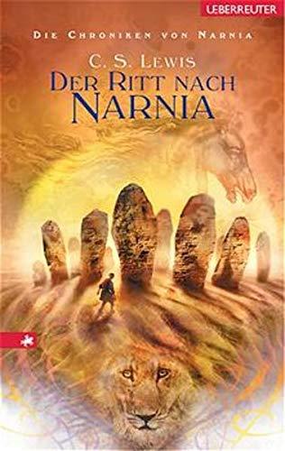 9783800020874: Die Chroniken von Narnia 03. Der Ritt nach Narnia
