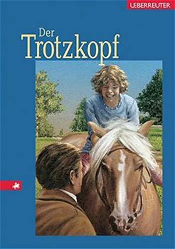 9783800020898: Der Trotzkopf.