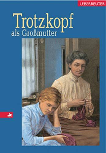 9783800020928: Trotzkopf als Großmutter