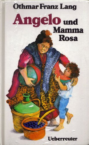 Angelo und Mamma Rosa: F Lang, Othmar: