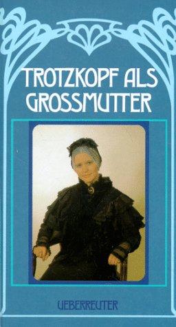 9783800026128: Trotzkopf als Grossmutter