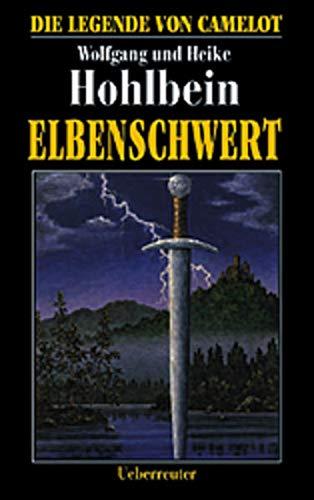 9783800026784: Elbenschwert. Die Legende von Camelot 02.