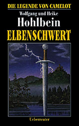9783800026784: Die Legende von Camelot 2. Elbenschwert.