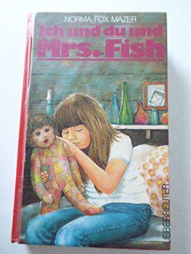 9783800026838: Ich und du und Mrs. Fish