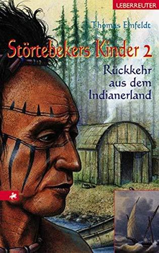 9783800028023: Störtebekers Kinder 2. Rückkehr aus dem Indianerland. ( Ab 12 J.).