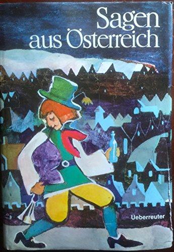 Sagen aus Österreich.: Recheis, Käthe (Hrsg.)