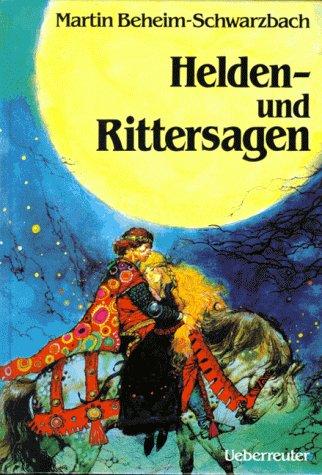9783800029273: Helden- und Rittersagen