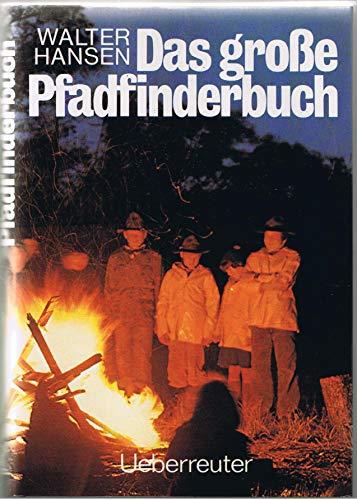 9783800031542: Das grosse Pfadfinderbuch
