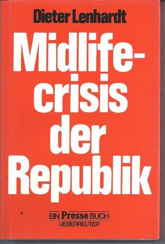 Midlife-crisis der Republik: Lenhardt Dieter