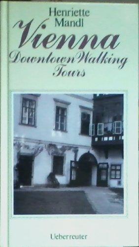Vienna: Downtown Walking Tours.: Mandl Henriette;
