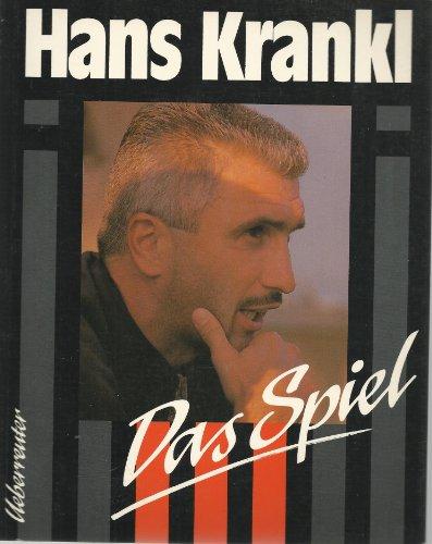 9783800033645: Das Spiel [Broschiert] by Krankl Hans und Michael Kuhn: