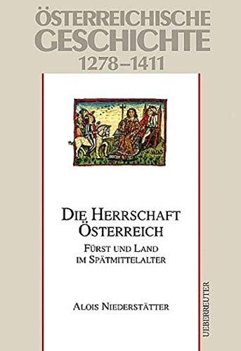 9783800035267: Österreichische Geschichte, Die Herrschaft Österreich