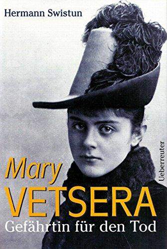 Mary Vetsera, Gefährtin für den Tod: Swistun, Hermann