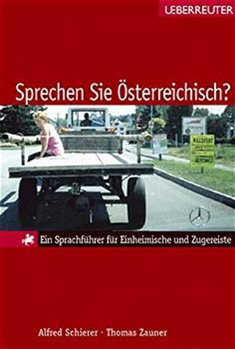 9783800038848: Sprechen Sie Österreichisch?: Ein Sprachführer für Einheimische und Zugereiste