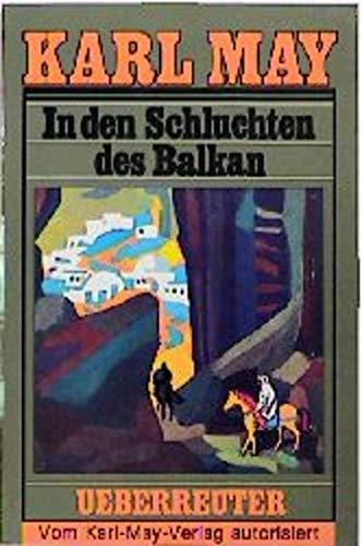 In den Schluchten des Balkan (Karl May: May, Karl