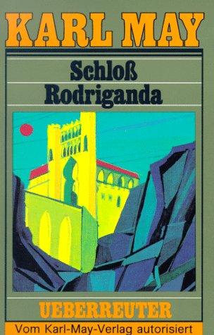 9783800040513: Schloß Rodriganda (Karl May Taschenbücher, Bd. 51)