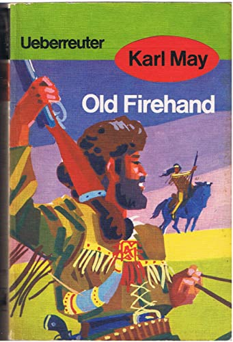 9783800040711: Old Firehand.