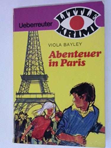 Abenteuer in Paris: Viola Bayley