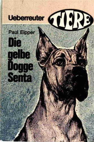 9783800043071: Die gelbe Dogge Senta