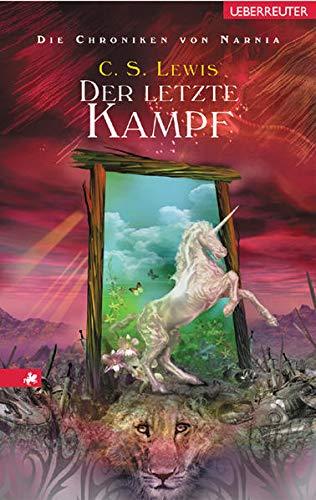 9783800050048: Die Chroniken von Narnia 07. Der letzte Kampf