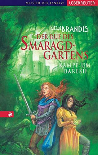 9783800050567: Der Ruf des Smaragdgartens: Kampf um Daresh