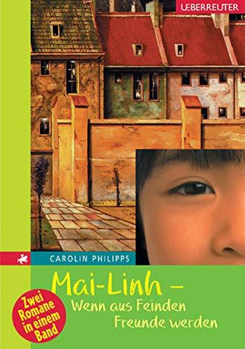9783800050819: Mai-Linh - Wenn aus Feinden Freunde werden