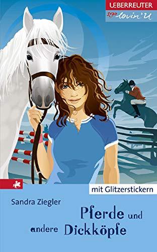 9783800050987: Pferde und andere Dickköpfe