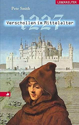 9783800051007: 1227 - Verschollen im Mittelalter.