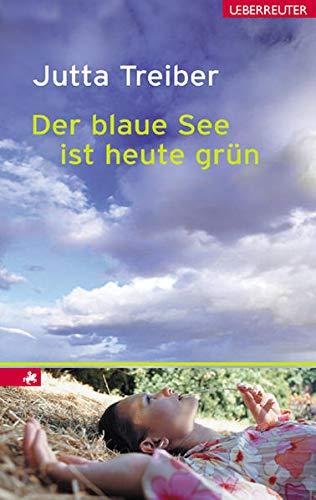 9783800051250: Der blaue See ist heute grün
