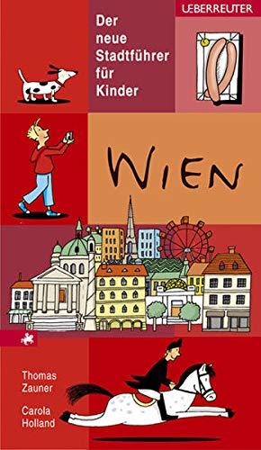 9783800052585: Wien. Der neue Stadtführer für Kinder