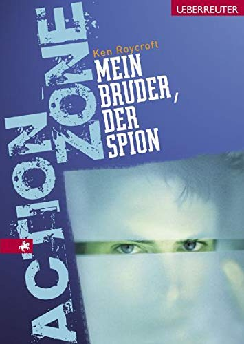 Mein Bruder, der Spion (Action Zone): Ken Roycroft