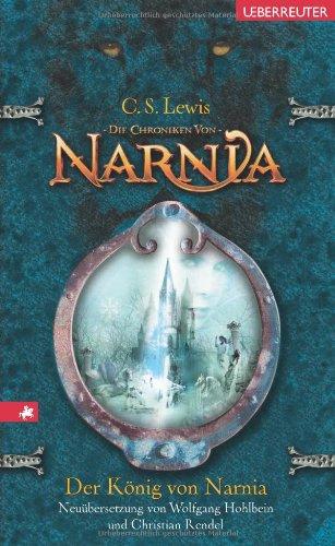 9783800053285: Die Chroniken von Narnia 02. Der König von Narnia (Neuübersetzung)