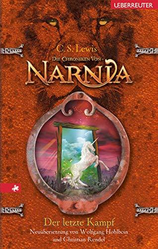 9783800053803: Die Chroniken von Narnia 07. Der letzte Kampf