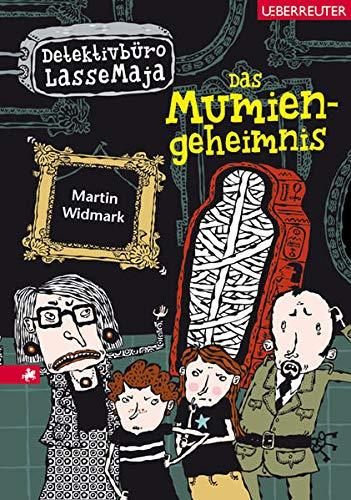 Das Mumiengeheimnis: Detektivbüro LasseMaja Bd. 2: Widmark, Martin: