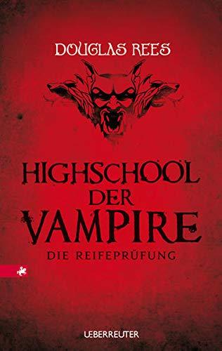 9783800056149: Highschool der Vampire. Die Reifepr�fung