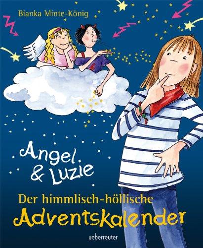 9783800057009: Angel & Luzie. Der himmlisch-höllische Adventskalender