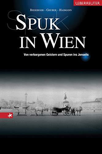 9783800070176: Spuk in Wien: Von verborgenen Geistern und Spuren ins Jenseits