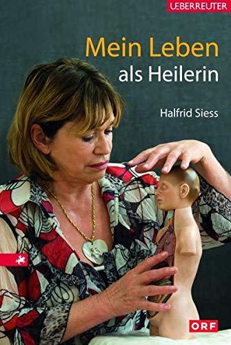 9783800073887: Mein Leben als Heilerin: Idee und Konzept Susa Juh�sz unter Mitarbeit von Martin Reiter