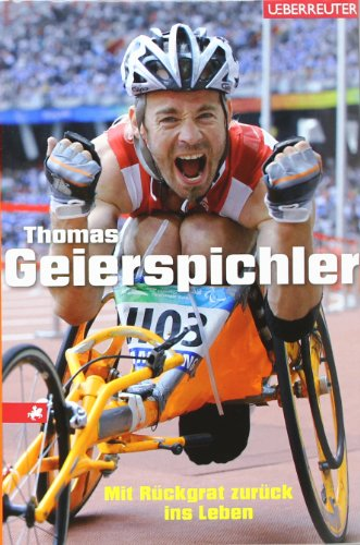 9783800074648: Thomas Geierspichler: Mit Rückgrat zurück ins Leben