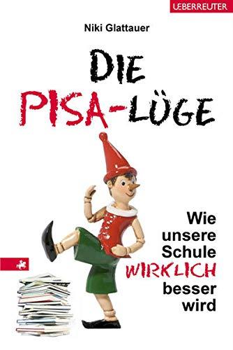 9783800075140: Die PISA-Lüge