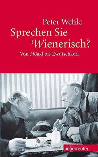 9783800075447: Sprechen Sie Wienerisch?