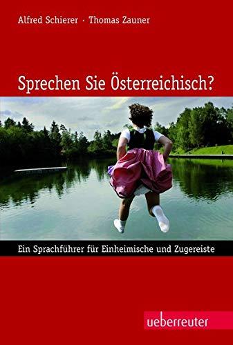 9783800075799: Sprechen Sie Österreichisch?: Ein Sprachführer für Einheimische und Zugereiste
