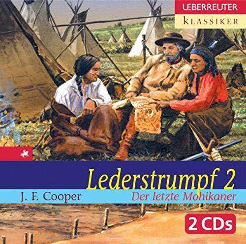 Lederstrumpf 2 - Der letzte Mohikaner /: James Fenimore Cooper