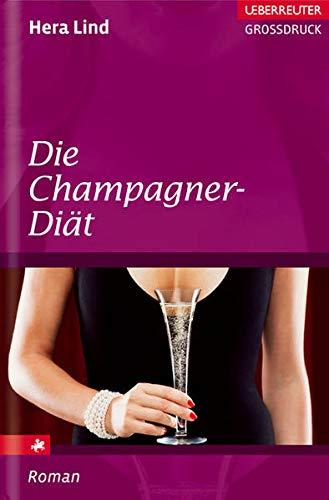 9783800092888: Die Champagner-Diät