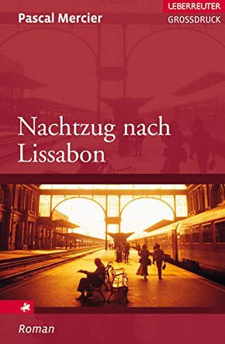 9783800092925: Nachtzug nach Lissabon. Großdruck