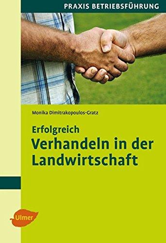 9783800103294: Erfolgreich verhandeln in der Landwirtschaft