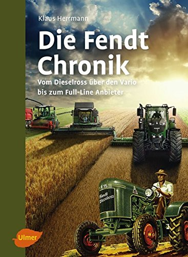 9783800103461: Die Fendt-Chronik