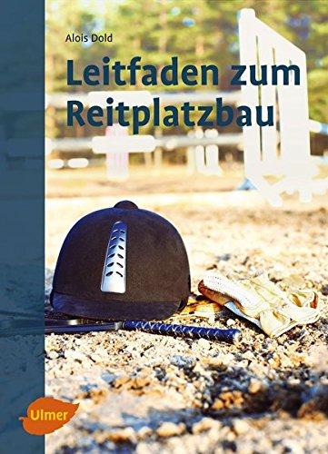 9783800108565: Leitfaden zum Reitplatzbau